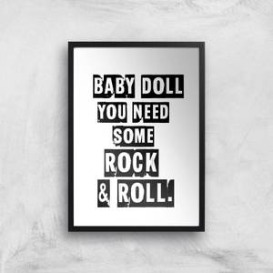 Baby Doll You Need Some Rock & Roll Giclee Art Print