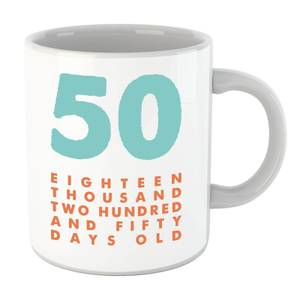 50 Eighteen Thousand Two Hundred And Fifty Days Old Mug