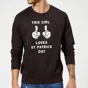 This Girl Loves St Patrick Day Sweatshirt - Black