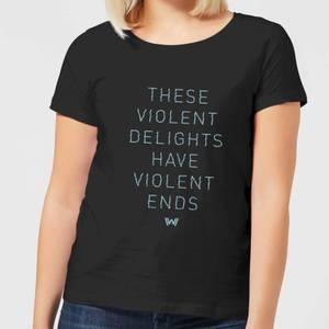 Westworld Violent Delights Women's T-Shirt - Black