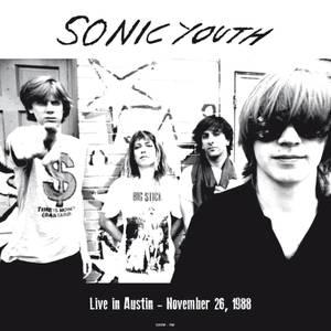 Sonic Youth - Live In Austin - November 26 1988 (Orange Vinyl)
