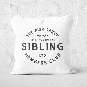 The Youngest Sibling The Risk Taker Square Cushion