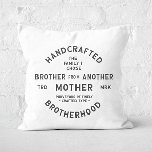 Brother From Another Mother Square Cushion