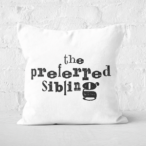 The Preferred Sibling Square Cushion