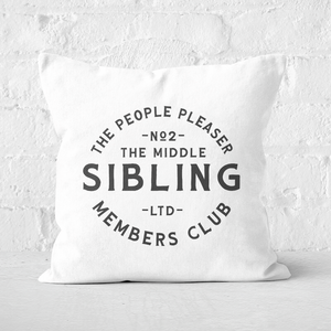 The Middle Sibling The People Pleaser Square Cushion