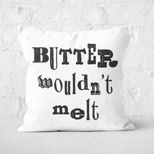 Butter Wouldn't Melt Square Cushion