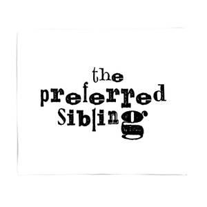 The Preferred Sibling Fleece Blanket