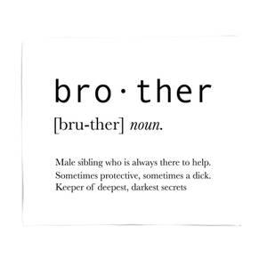 Brother Definition Fleece Blanket