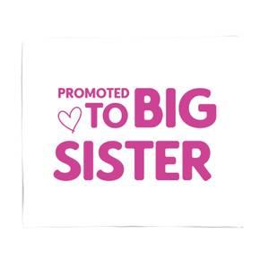 Promoted To Big Sister Fleece Blanket