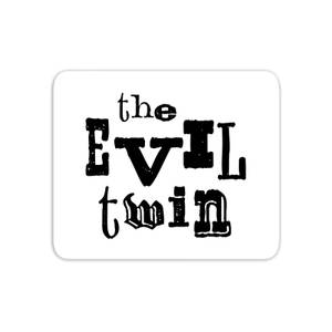The Evil Twin Mouse Mat