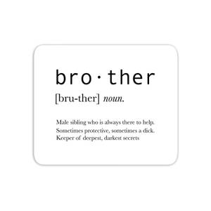 Brother Definition Mouse Mat