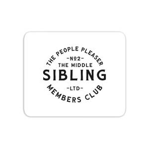 The Middle Sibling The People Pleaser Mouse Mat