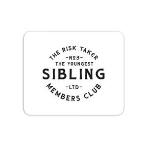 The Youngest Sibling The Risk Taker Mouse Mat