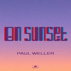 Paul Weller - On Sunset 2LP