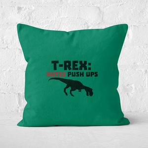 T-Rex Hates Pushups Square Cushion