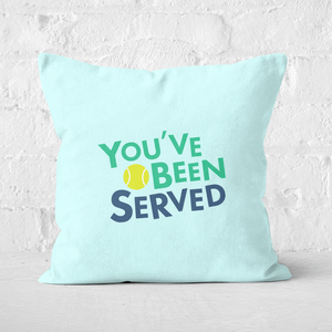 You've Been Served Square Cushion