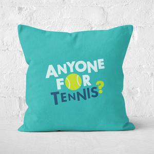 Anyone For Tennis Square Cushion