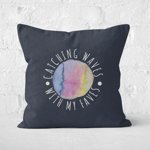 Catching Waves With My Faves Square Cushion