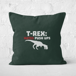 T-Rex Hates Pushups (white) Square Cushion