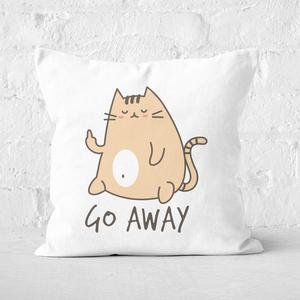 Go Away Square Cushion