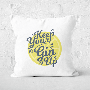 Keep Your Gin Up Square Cushion