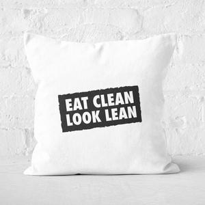 Eat Clean Look Lean Square Cushion
