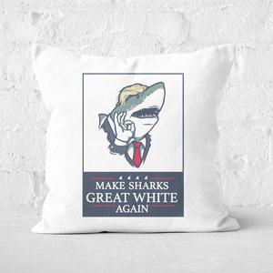 Make Sharks Great White Again Square Cushion