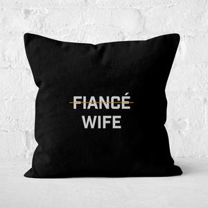 Fiance Wife Square Cushion