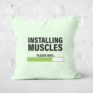 Installing Muscles Square Cushion