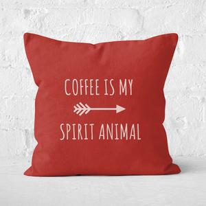 Coffee Is My Spirit Animal Square Cushion