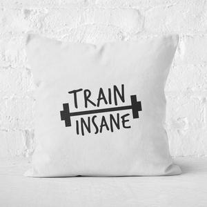 Train Insane Square Cushion
