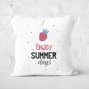 Enjoy Summer Days Square Cushion