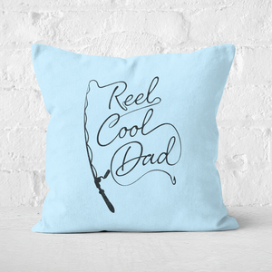 Reel Cool Dad Square Cushion