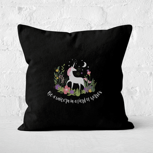 Be A Unicorn In A Field Of Horses Square Cushion