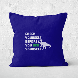 Check Yourself Before You Rex Yourself (white) Square Cushion