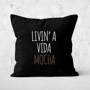 Livin' A Vida Mocha Square Cushion