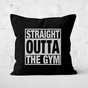 Straight Outta The Gym Square Cushion