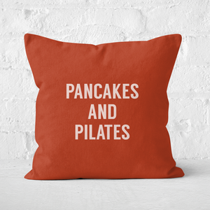 Pancakes And Pilates Square Cushion
