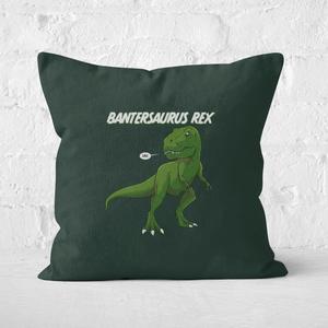 Bantersaurus Rex Square Cushion