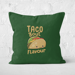 Taco 'Bout Flavour Square Cushion