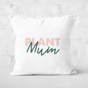 Plant Mum Script Square Cushion
