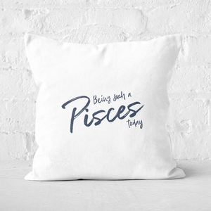 Pressed Flowers Being Such A Pisces Today Square Cushion