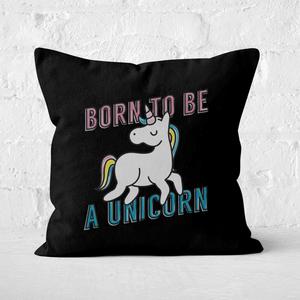 Born To Be A Unicorn Square Cushion
