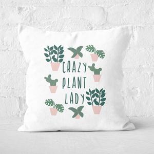 Crazy Plant Lady Square Cushion