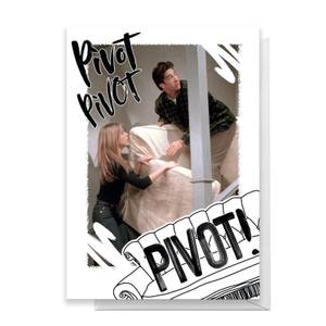Friends PIVOT! Greetings Card