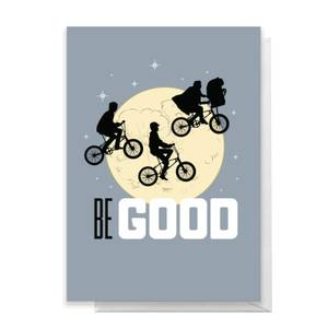 E.T. Be Good Greetings Card