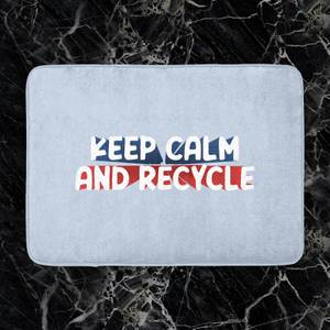 Keep Calm And Recycle Bath Mat