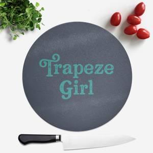 Trapeze Girl Round Chopping Board