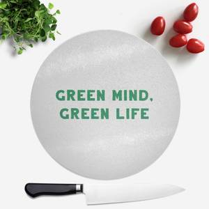 Green Mind, Green Life Round Chopping Board
