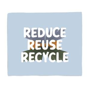 Reduce, Reuse, Recycle Fleece Blanket
